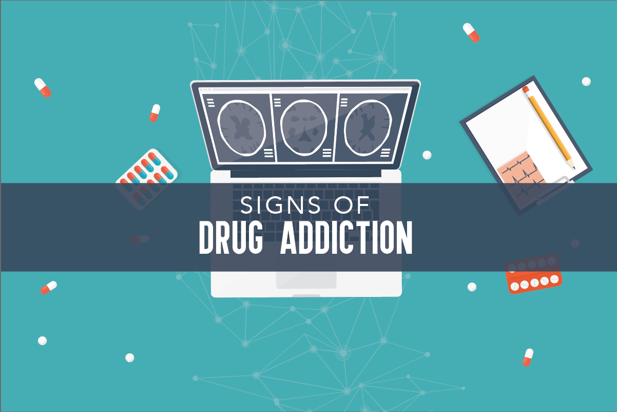 Signs of Drug Addiction [Infographic]